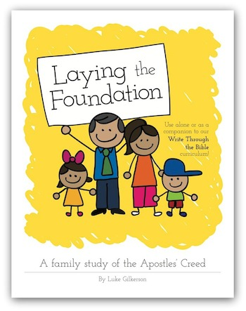 Laying-the-Foundation-The-Apostles-Creed