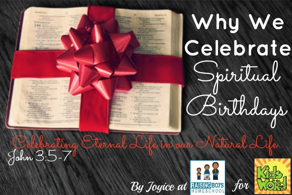 Spiritual Birthdays RaisingBoysHomeschool.com