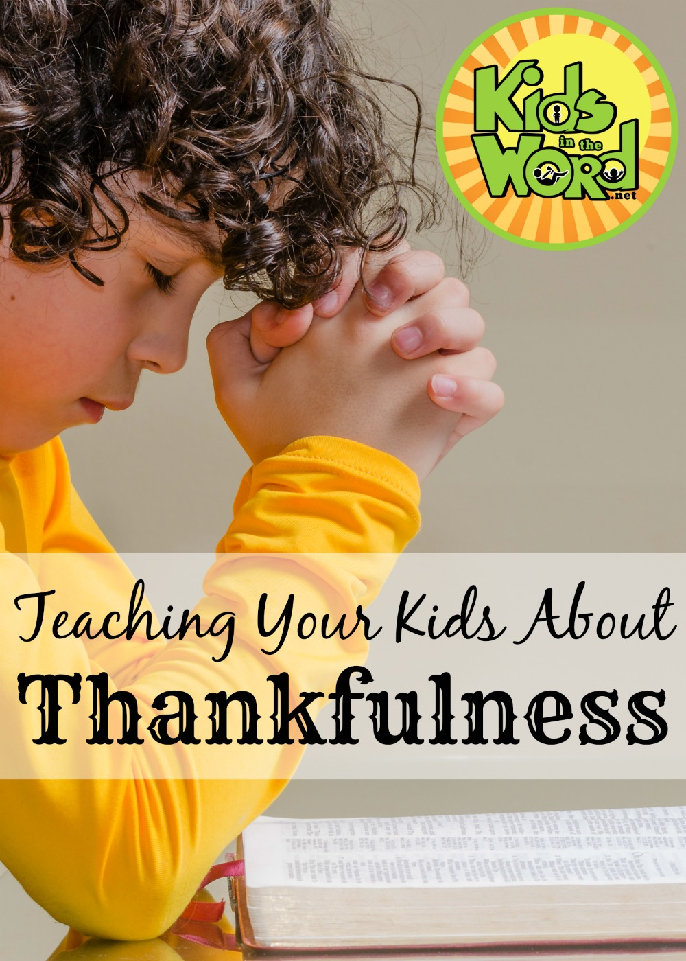 The timing and proximity of Thanksgiving to Christmas gives us time put our hearts in the right place before entering the Advent season. Help your kids learn year-round thankfulness and gratitude with our study at Kids in the Word. FREE sample chapter!