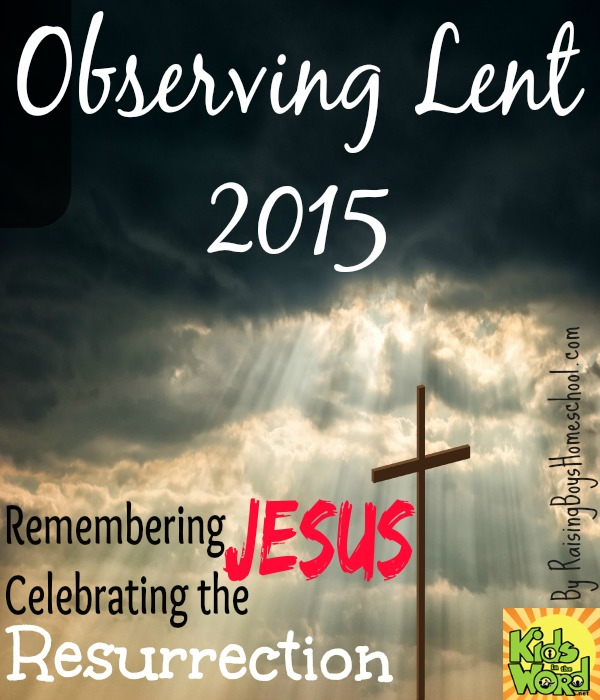 Lent2015-RaisingBoysHomeschool.com