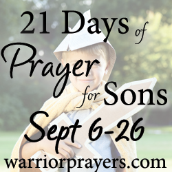 21 Days of Prayer for Sons ~ Coming in September!