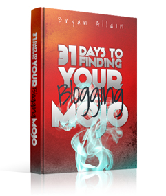 31 Days to Finding Your Blogging Mojo
