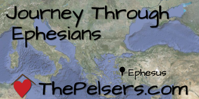 Journey Through Ephesians at ThePelsers.com