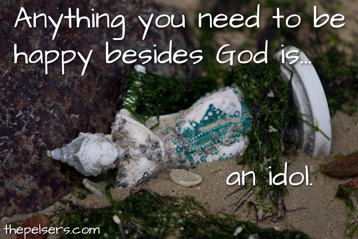Anything-besides-God-is-an-idol