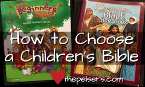 Kids in the Word: How to Choose a Children's Bible