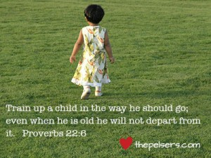 The Proverbs 31 Woman – Train Up a Child
