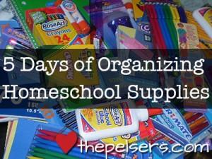 5-Days-of-Organizing-Homeschool-Supplies