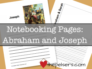 FREE Notebooking Printables: Abraham and Joseph