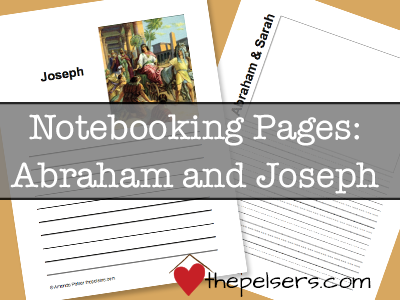 Notebooking Abraham and Joseph