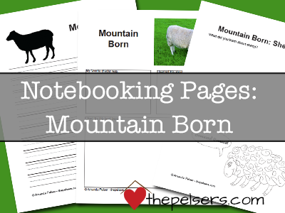 Mountain Born Notebooking Pages