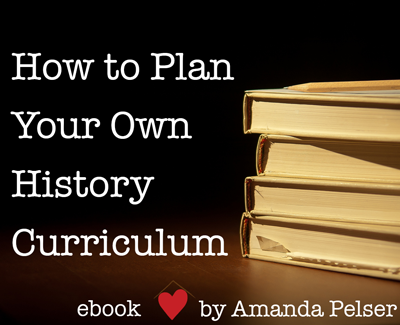 How-to-Plan-Your-Own-History-Curriculum-ebook