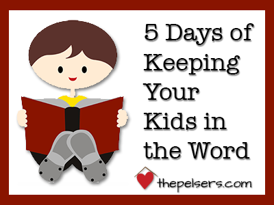 5-Days-of-Keeping-Your-Kids-in-the-Word
