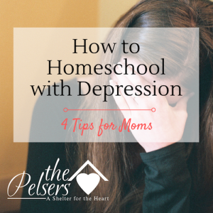 How to Homeschool With Depression