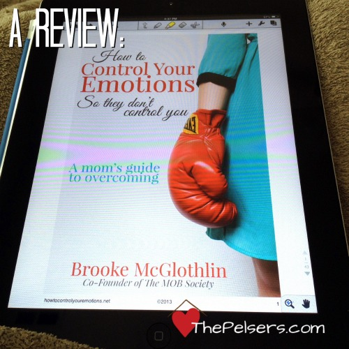 Review of How to Control Your Emotions by Brooke McGlothlin. At ThePelsers.com