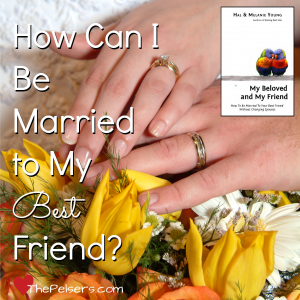 How Can I Be Married to My Best Friend?