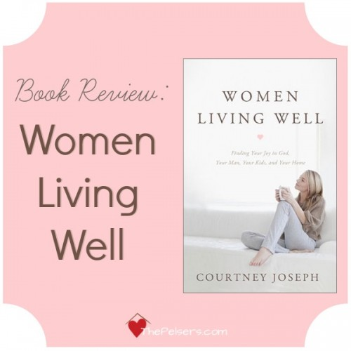 Book Review Women Living Well By Courtney Joseph