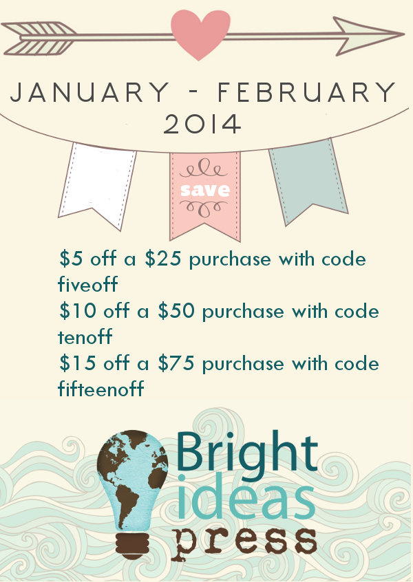 Great discount codes for Bright Ideas Press. Good thru 2-28-14. At ThePelsers.com.