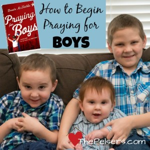 How to Begin Praying for Boys