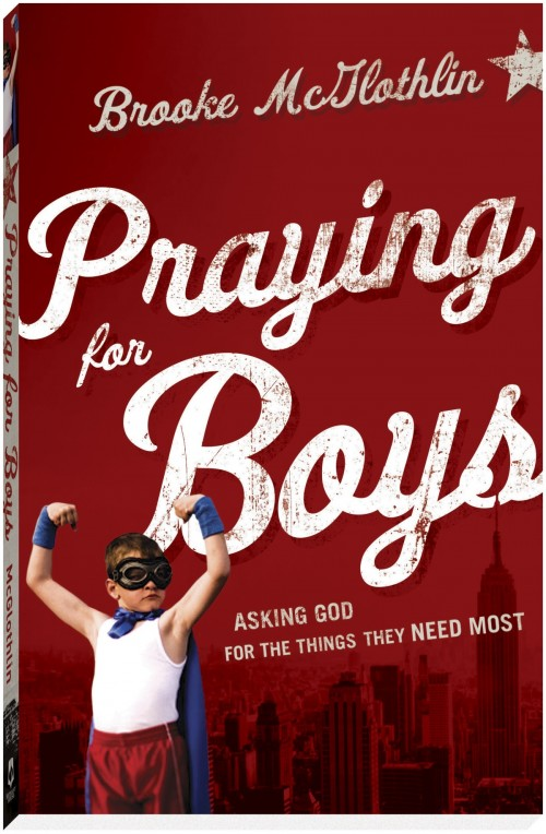 Praying for Boys by Brooke McGlothlin. A review at ThePelsers.com.