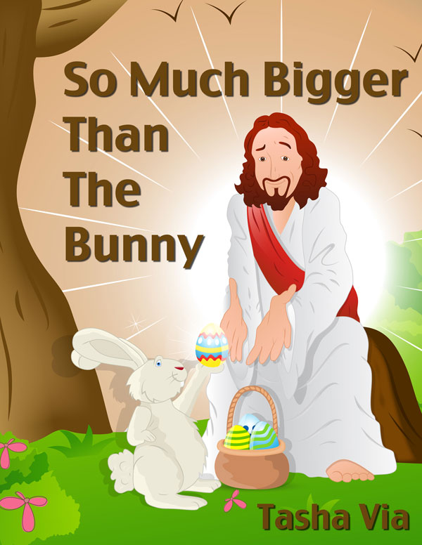 So Much Bigger Than The Bunny (PDF)