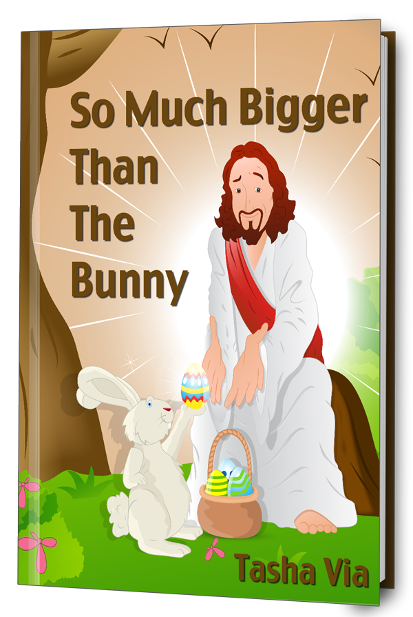 So Much Bigger Than The Bunny - a Lent and Holy Week devotional for kids.