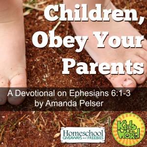 Children, Obey Your Parents Devotional