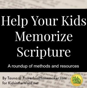 Help Your Kids Memorize Scripture