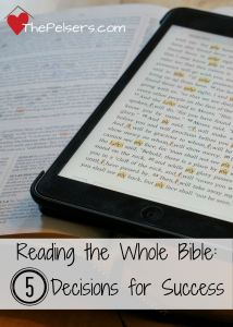 Reading the Whole Bible: 5 Decisions for Success