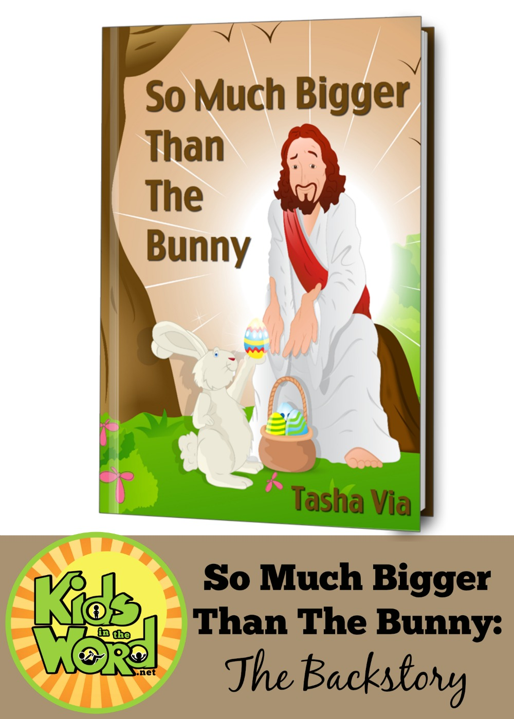 """The story of how the devotional """"So Much Bigger Than The Bunny"""" came to be. A Lent and Easter resource for you and your kids. At kidsintheword.net."""