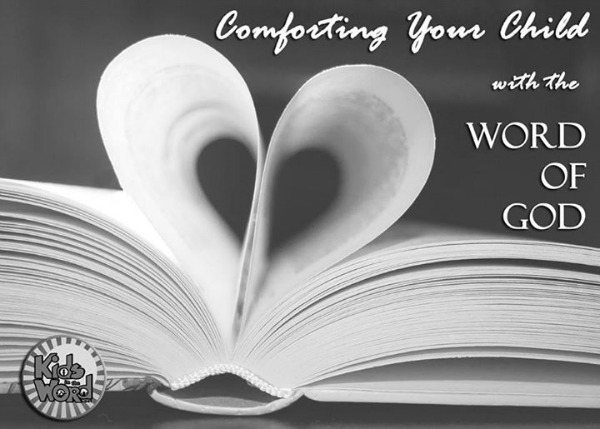 Comforting Your Child with the Word of God