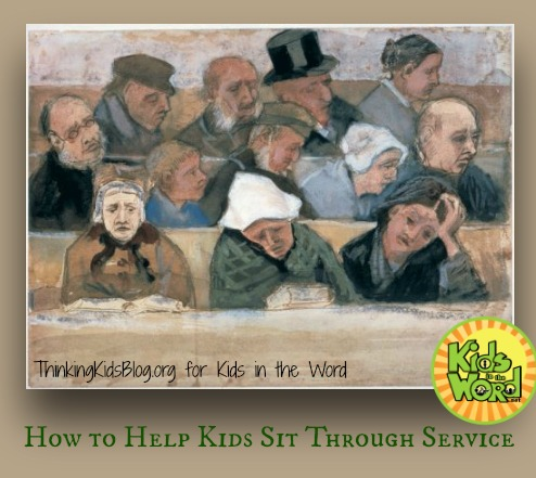 How to Help Kids Sit Through Service