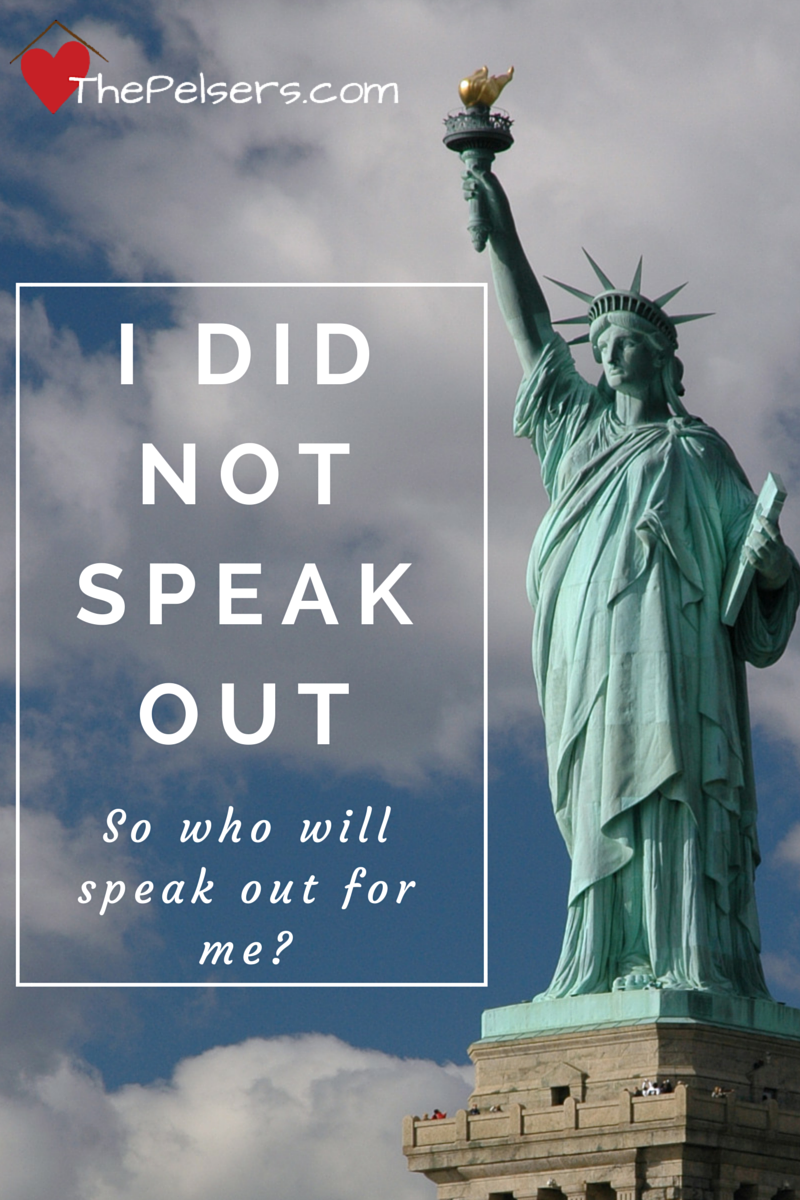 I Did Not Speak Out - So who will speak out for me? Looking out for each other's personal liberties at ThePelsers.com
