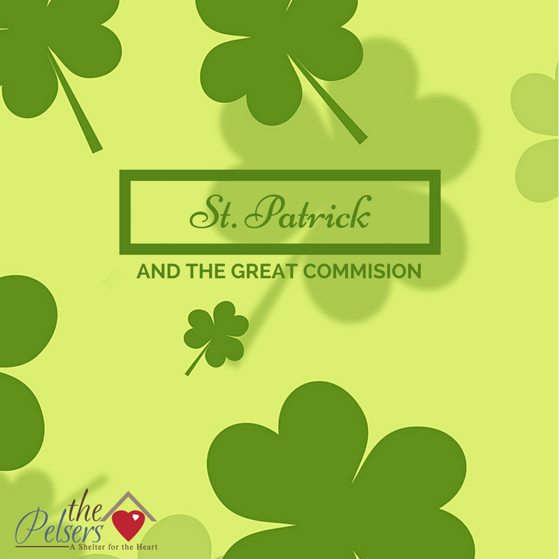 e7d506c7 St Patrick's Day and the Great Commission