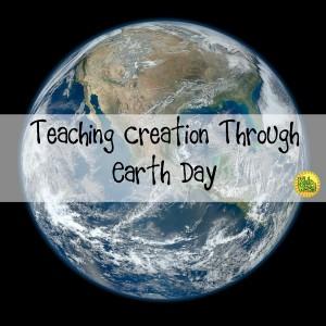 Teaching Creation Through Earth Day