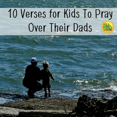As parents, we pray for our kids. We need to teach our kids to pray - and nothing better than praying for our dads!