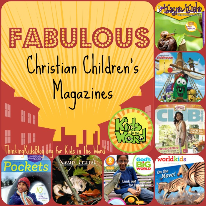 Seven Fabulous Christian Children's Magazines - photo#27