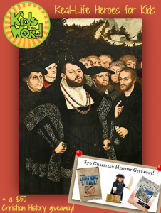 Real-Life Heroes for Kids ~ And a $50 Christian History Giveaway!
