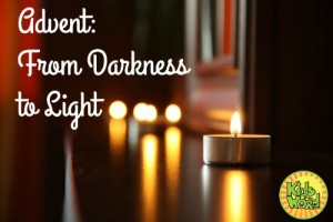 Advent: from darkness to light