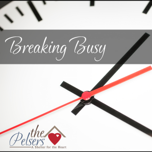 Breaking Busy (and What Happened to Kids in the Word?)