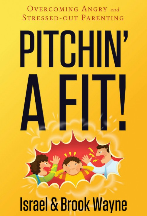 Pitchin' A Fit by Israel and Brook Wayne
