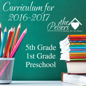 Curriculum for 2016-2017: 5th, 1st, & Preschool