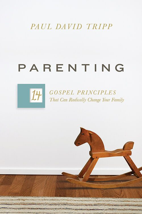 Parenting by Paul David Tripp. 14 Gospel principles that help parents understand that parenting is for the weak.