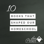 10 books that made our homeschool what it is today. Homeschool how to and inspiration.